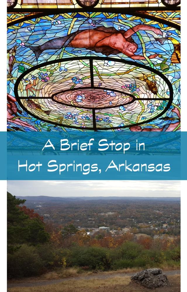 A brief stop in Hot Springs, Arkansas