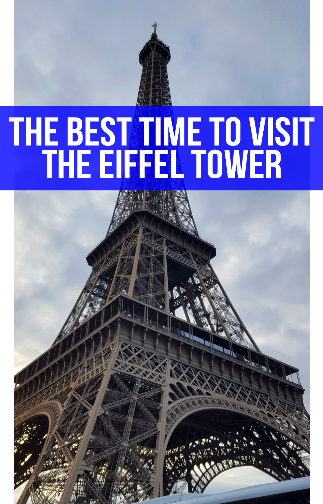The best time to visit the Eiffel Tower