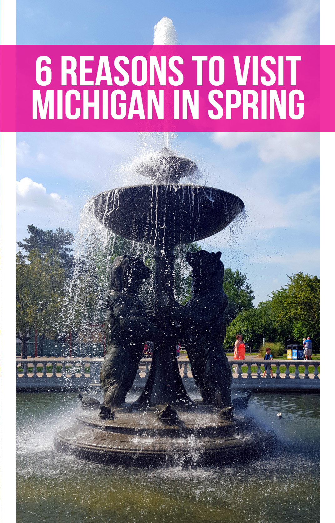 Six reasons to visit Michigan in Spring