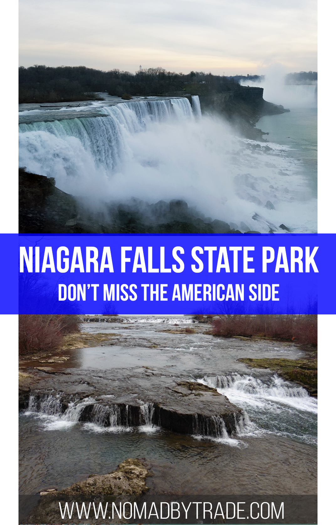 Don't miss a chance to visit Niagara Falls State Park on the New York side of the river to get up close to the famous waterfalls.