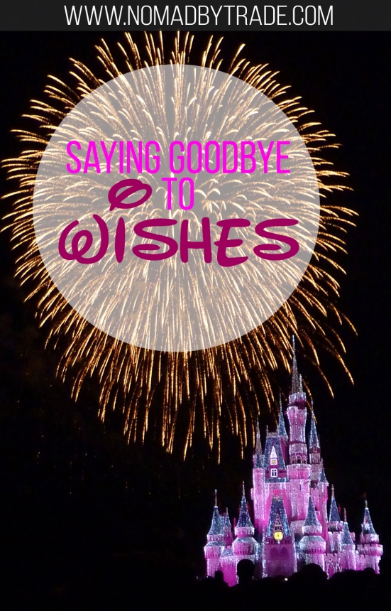 The Wishes firework spectacular is ending its 13-year run at the Magic Kingdom. Look back on some great memories and photographs with a former Cast Member.