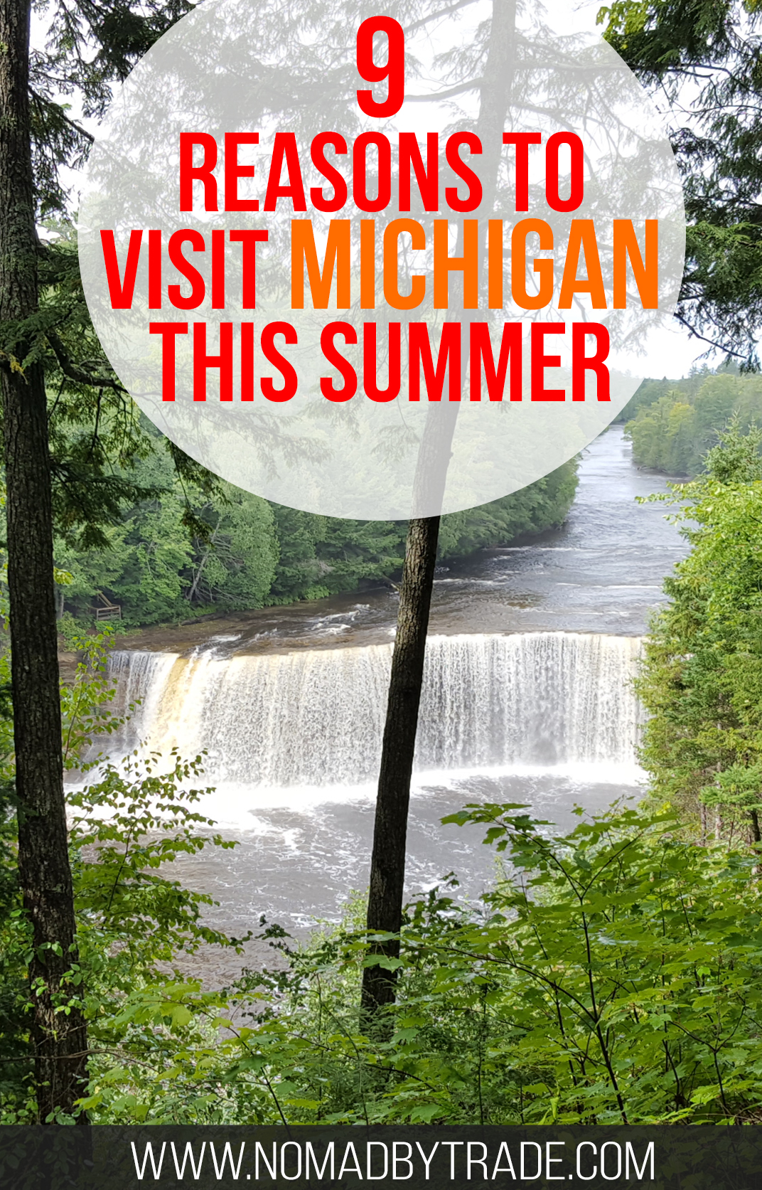 """Photo of Tahquamenon Falls in the Upper Peninsula with text overlay reading """"9 reasons to visit Michigan this summer"""""""